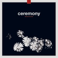 CEREMONY - Safranin Sounds [2LP]