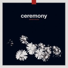 CEREMONY - Safranin Sounds [2LP]
