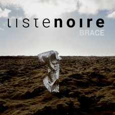 LISTE NOIRE - Brace [CD]