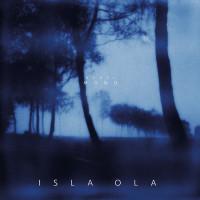 Isla Ola - Nebelmond [LP]