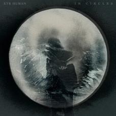 XTR HUMAN - In Circles [EPCD]