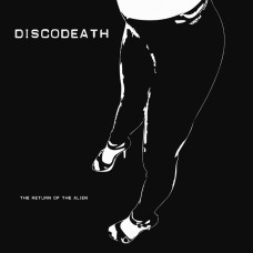 "DISCODEATH - The Return Of The Alien [12""EP]"