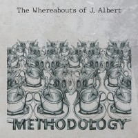 THE WHEREABOUTS OF J. ALBERT - Methodology [CD]