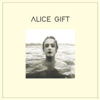 ALICE GIFT - Alles ist Gift [LP]