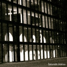 BAKTERIELLE INFEKTION - Cities Of Glass [CD]