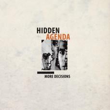 HIDDEN AGENDA - More Decisions [CD]